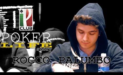 Poker Story Life – Rocco Palumbo, dalle origini al braccialetto WSOP