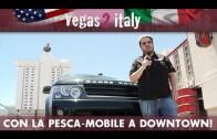 vegas2italy 2013 ep.05: in giro per Downtown con la Pescatori-Mobile e il teorema del Doge