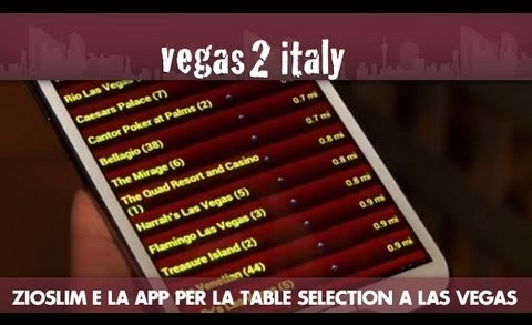 vegas2italy ep.07: la app per la table selection a Las Vegas