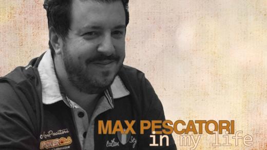 IN MY LIFE: MAX PESCATORI, L'AMBASCIATORE DEL POKER ITALIANO