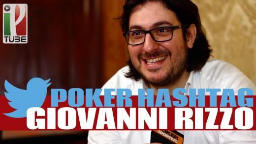 Poker #hashtag con Giovanni Rizzo