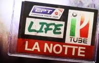 EPT LIFE: LE NOTTI CON BOEREE E SAMMARTINO